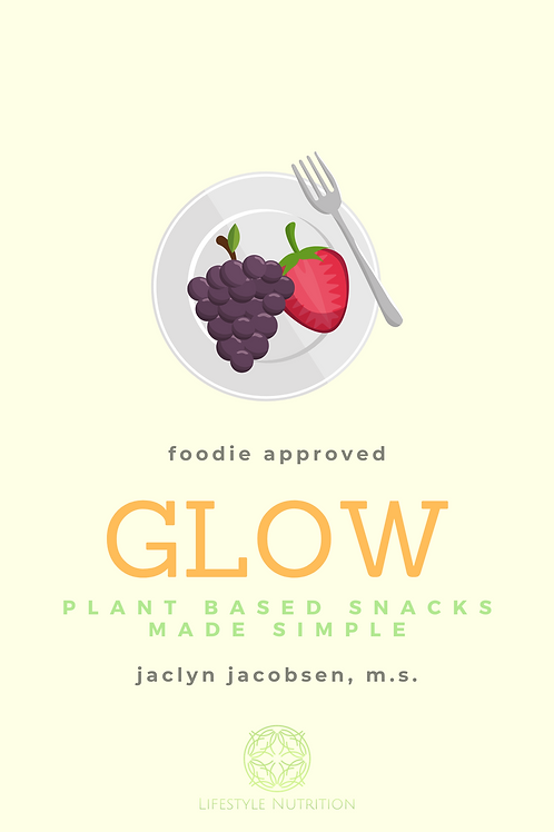 Glow: Simple Plant Based Snacking Ebook