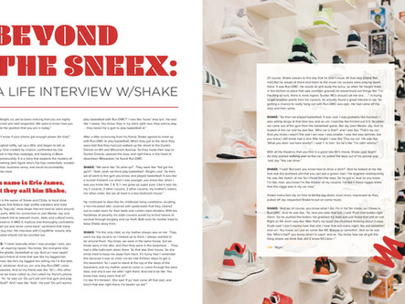 BEYOND THE SNEEX: A Life Interview w/ Shake [owner of sneex] preview of copywrite mag issue 17
