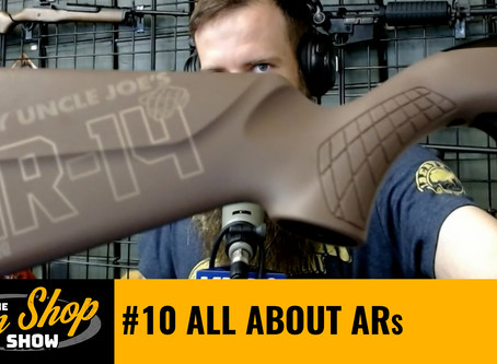 The Gun Shop Show #10 All About ARs