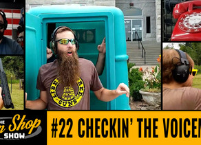 The Gun Shop Show #22 Checkin' the Voicemail