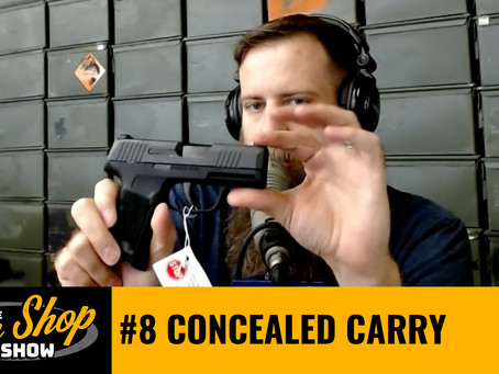 The Gun Shop Show #8 Concealed Carry