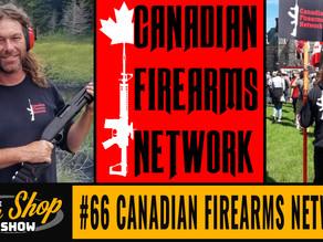 The Gun Shop Show #66 Canadian Firearms Network