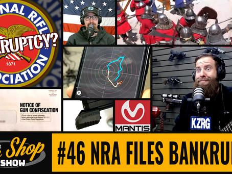 The Gun Shop Show #46 NRA Files Bankruptcy