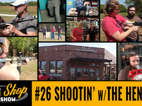 The Gun Shop Show #26 Shootin' with the Henkles