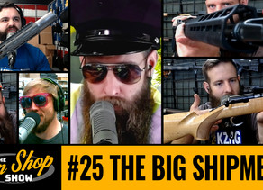 The Gun Shop Show #25 The Big Shipment