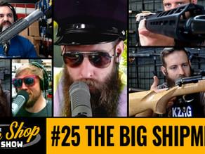 The Gun Shop Show #25 The Big Shipment