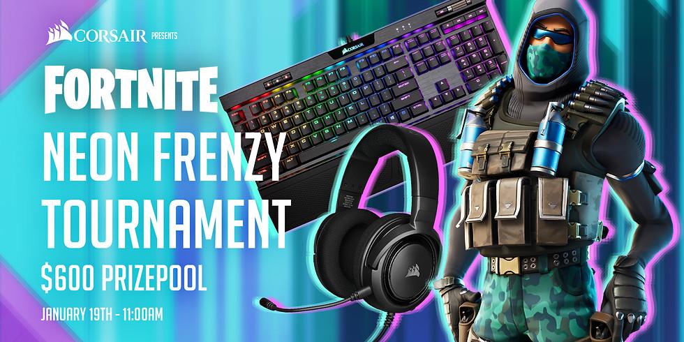 Corsair Presents: Fortnite Neon Frenzy Tournament