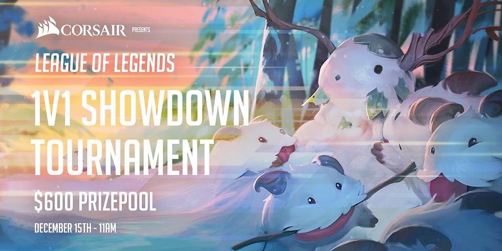 Corsair Presents: League of Legends 1v1 Showdown Tournament