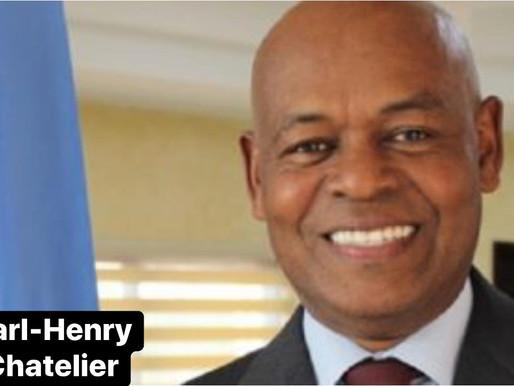 KARL-HENRI CHATELIER DEMIS DE SES FONCTIONS DE PREMIER SECRETAIRE À L'AMBASSADE D'HAÏTI AU BAHAMAS
