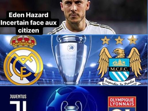 FOOTBALL : REPRISE DE LA LIGUE DES CHAMPIONS, EDEN HAZARD INCERTAIN POUR LE REAL MADRID FACE AU MANC