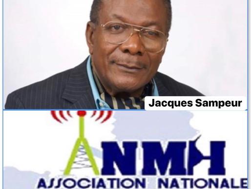 MÉDIAS HAÏTIENS: JACQUES SAMPEUR EST LE NOUVEAU PRÉSIDENT DE L'ANMH.