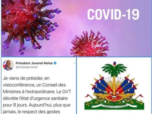 COVID-19 :  LE GOUVERNEMENT HAÏTIEN DÉCRÈTE 8 JOURS D'ÉTAT D'URGENCE SANITAIRE