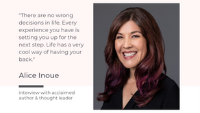 Own Your Path with Alice Inoue
