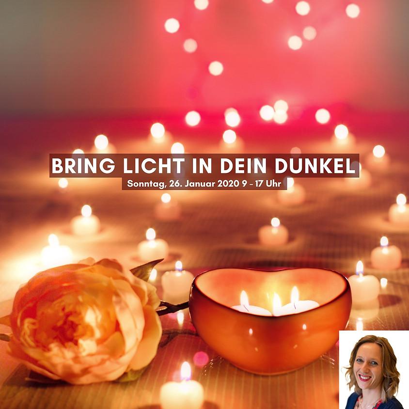 Bring Licht in dein Dunkel