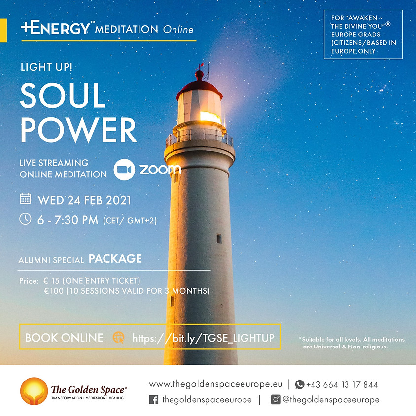 "SOUL POWER Light-Up Online for the ""Awaken ~ The Divine You"" Graduates"