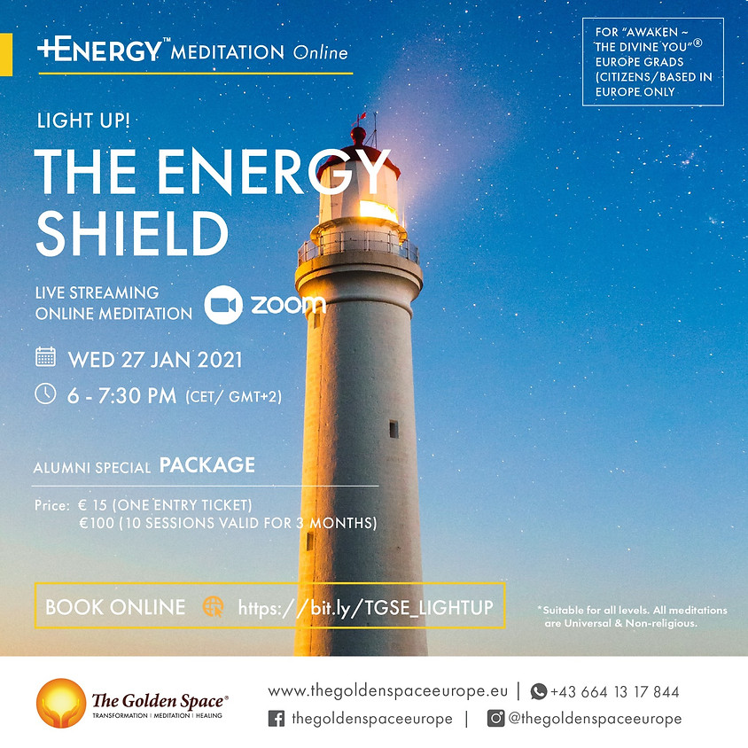 """THE ENERGY SHIELD Light-Up Online for the """"Awaken ~ The Divine You"""" Graduates"""