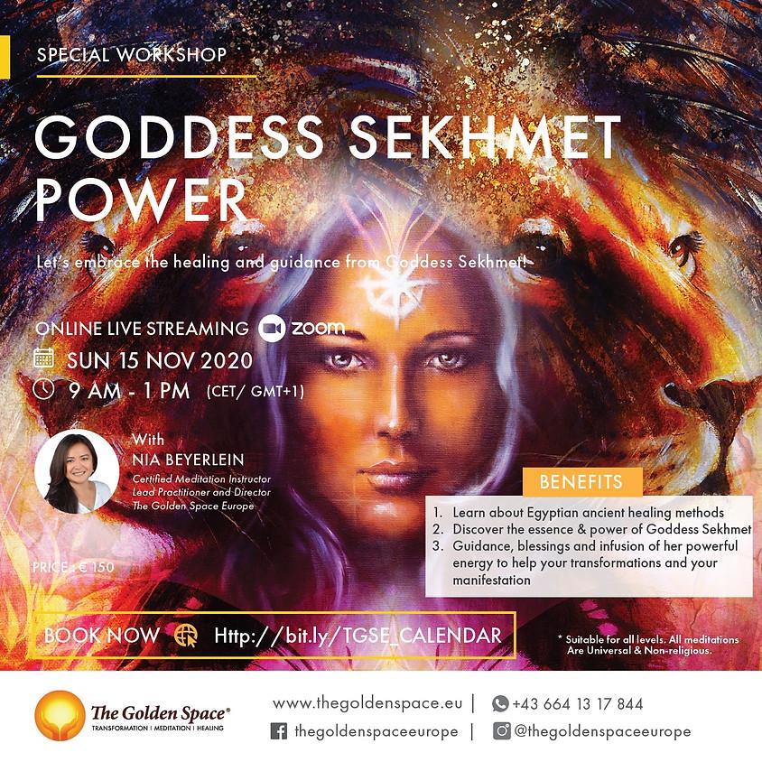 Special Workshop: Goddess Sekhmet Power
