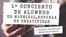 1º Concierto de alumnos de Madrigal, Escuela de Creatividad
