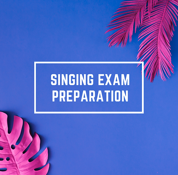 SINGING EXAM PREPARATION