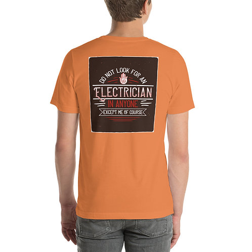 Short-Sleeve Unisex T-Shirt - Electrician of Course