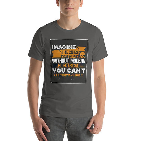 Short-Sleeve Unisex T-Shirt - Electricians Rule