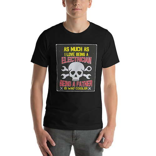 Short-Sleeve Unisex T-Shirt - Being a Father