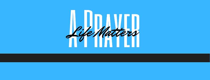 www.aprayerlifematters.com.png