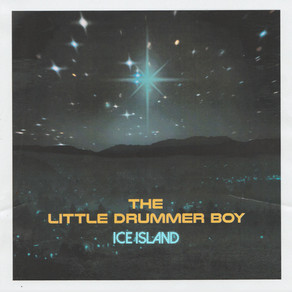 "A new take on ""Little Drummer Boy"" -Ice Island"