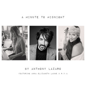 "Italian Artist releases first Christmas EP - ""A Minute To Midnight"" - Anthony Lazaro"