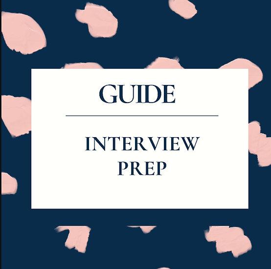 Interview Prep Guide- Verison 2.0!