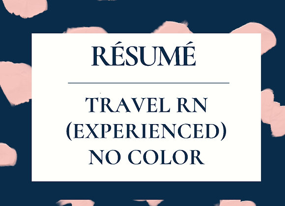 Experienced Travel RN ReNegade Résume Template- No Color