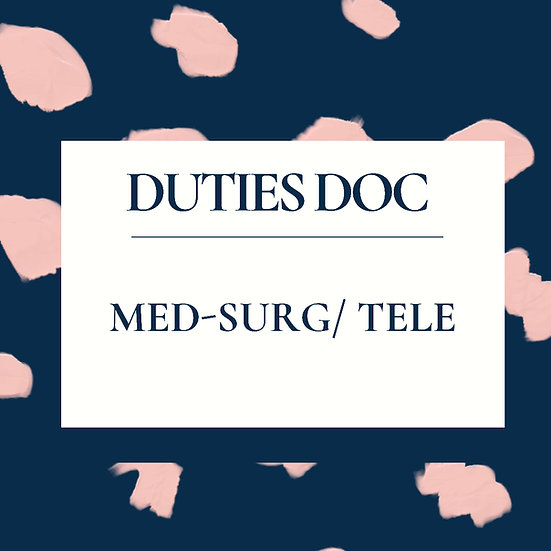 Med-Surg/ Tele RN Duties Doc