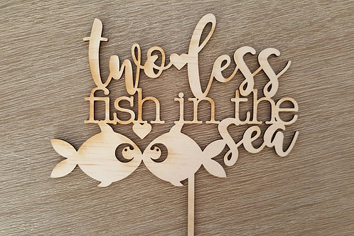 Two Less Fish Cake Topper