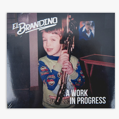 A Work in Progress (2018) - El Brandino - CD