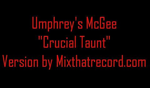 Umphrey's McGee - Crucial Taunt