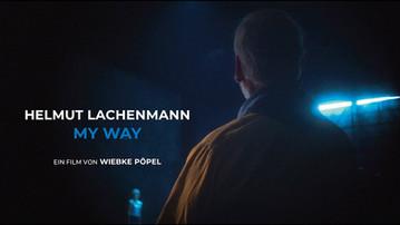 Helmut Lachenmann - MY WAY