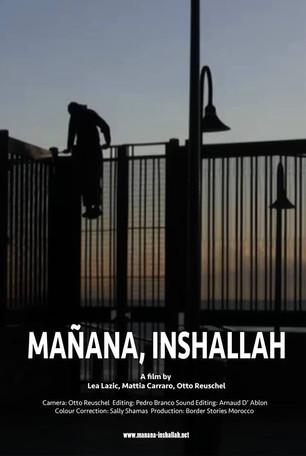Manana Inshallah: Border Stories (2015)