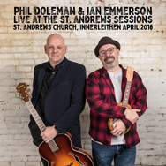 Live at the St. Andrews Sessions - Phil Doleman & Ian Emmerson