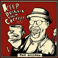 Keep Drinkin' That Coffee!