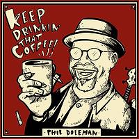 Keep Drinkin' That Coffee! Sleeve.jpg