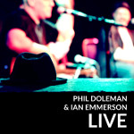 Live - Phil Doleman & Ian Emmerson
