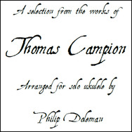 A selection from the works of Thomas Campion