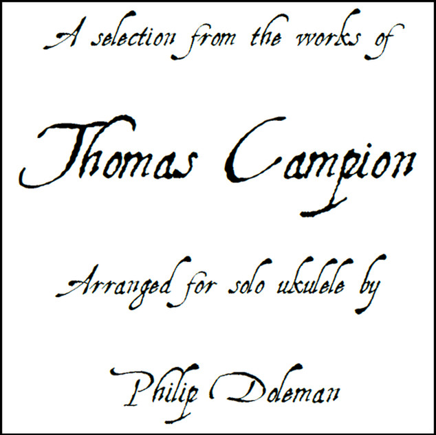 A Selection From The Works of Thomas Campion - Tablature Book & Audio