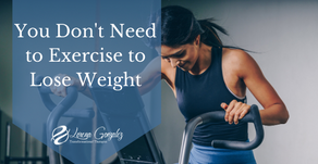 You Can Lose Weight Without Exercise