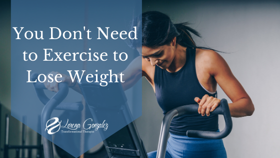 You Can Lose Weight Without Exercise - Lose Weight Tips for Women