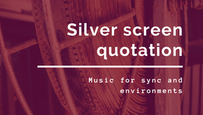 Silver Screen Quotation, music for sync and environments