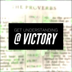 Get Understanding @ VICTORY