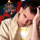 Electricity  Peter Wilson  (13 Track LP  Pre- Order Only)