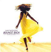 Bounce Back - DELUXE- 2 CD Album- Haywoode