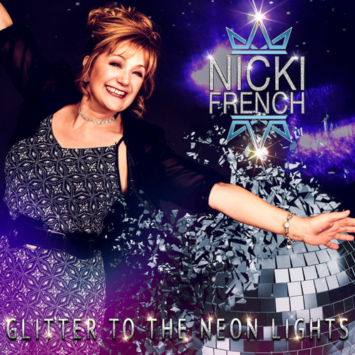 5e751be0 Nicki French unleashes her highly anticipated pop-extravaganza new album  'Glitter to the Neon Lights' on 19th November 2018 through Energise Records.
